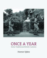 Once a Year: Some Traditional British Customs (Hardback)