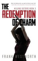 The Redemption of Charm: Killing Sisters: Book 3 (Paperback)