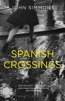 Spanish Crossings (Hardback)