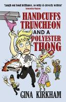 Handcuffs, Truncheon and a Polyester Thong (Paperback)