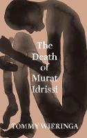 The Death of Murat Idrissi (Hardback)