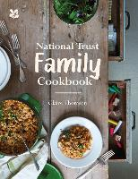 National Trust Family Cookbook - National Trust Food (Hardback)