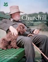 Churchill: An Extraordinary Life (Hardback)