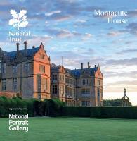 Montacute House, Somerset: National Trust Guidebook (Paperback)
