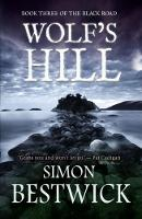 Wolf's Hill - Black Road 3 (Hardback)