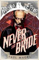 Never the Bride - Brenda and Effie Mysteries 1 (Paperback)