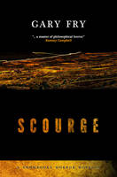 Scourge - Snowbooks Horror Novellas (Hardback)