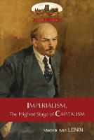 Imperialism, the Highest Stage of Capitalism - A Popular Outline