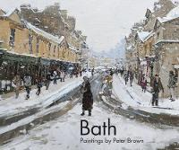 Bath: Paintings by Peter Brown (Hardback)