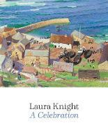 Laura Knight: A Celebration (Paperback)