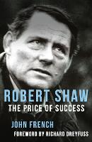 Robert Shaw: The Price of Success (Paperback)