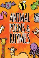 Animal Poems & Rhymes - Roaring Reads (Hardback)
