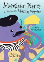 Monsieur Pierre and the Case of the Missing Gruyere (Hardback)