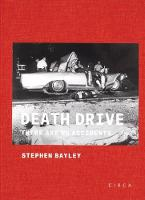 Death Drive: There Are No Accidents (Hardback)