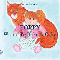 Poppy Wants to Bake a Cake (Paperback)