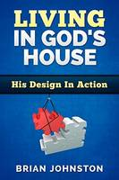 Living in God's House (Paperback)