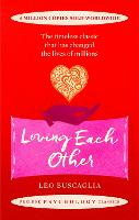 Loving Each Other: The timeless classic that has changed the lives of millions - Prelude Psychology Classics (Paperback)