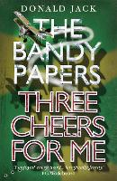 Three Cheers for Me - The Bandy Papers (Paperback)