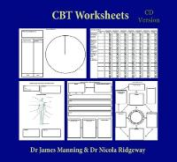 CBT Worksheets: CBT Worksheets for CBT Therapists in Training: Formulation Worksheets, Padesky Hot Cross Bun Worksheets, Thought Records, Though Challenging Sheets, and Several Other Useful Photocopyable CBT Worksheets and CBT Handouts All in One Book