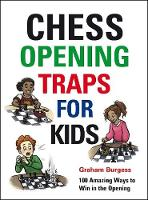 Chess Opening Traps for Kids (Hardback)