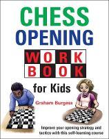 Chess Opening Workbook for Kids (Hardback)