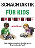 Schachtaktik fur Kids Ubungsbuch (Hardback)