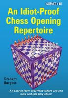 An Idiot-Proof Chess Opening Repertoire (Paperback)