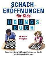 Schacheroffnungen fur Kids Ubungsbuch - Schach fur Kids (Hardback)