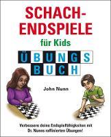 Schachendspiele fur Kids Ubungsbuch - Schach fur Kids (Hardback)