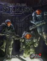 A Gift From Shamash: A Science Fiction Scenario for Mythras Imperative (Paperback)