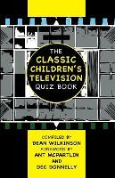 The Classic Children's Television Quiz Book (Paperback)