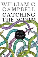 Catching the worm