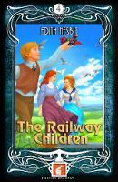 The Railway Children - Foxton Readers Level 4 - 1300 Headwords (B1/B2) Graded ELT / ESL / EAL Readers