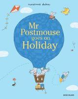 Mr Postmouse Goes on Holiday (Hardback)