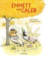 Emmett and Caleb (Hardback)