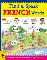 Find & Speak French Words - Find & Speak (Paperback)