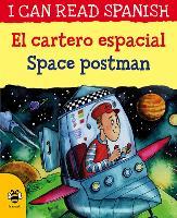 Space Postman/El cartero espacial - I Can Read Spanish (Paperback)
