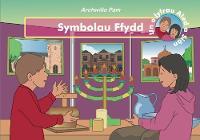 Symbolau Ffydd - Archwilio Pam (Paperback)
