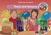 Times and Seasons - Exploring Our World (Paperback)