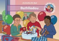 Dathliadu - Archwilio Ein Byd (Paperback)