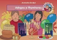 Adegau a Thymhorau - Archwilio Ein Byd (Paperback)