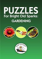 Puzzles for Bright Old Sparks: Gardening