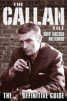 The Callan File - The Definitive Guide