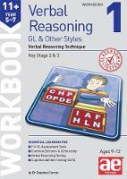 11+ Verbal Reasoning Year 5-7 GL & Other Styles Workbook 1: Verbal Reasoning Technique (Paperback)