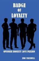 Badge of Loyalty (Paperback)