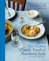 The Classic Food of Northern Italy (Hardback)
