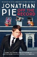 Jonathan Pie: Off The Record (Hardback)