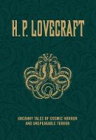 H.P. Lovecraft: Uncanny Tales of Cosmic Horror and Unspeakable Terror (Paperback)