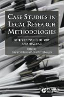 Case Studies in Legal Research Methodologies: Reflections on Theory and Practice (Paperback)