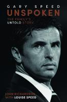 Unspoken: Gary Speed: The Family's Untold Story (Paperback)